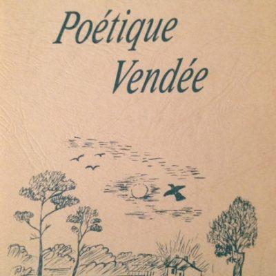 Poétique Vendée